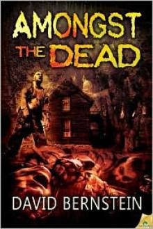Amongst the Dead - David Bernstein