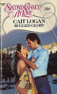 Rugged Glory - Cait Logan