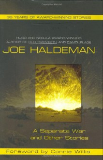 A Separate War and Other Stories - Joe Haldeman, Connie Willis