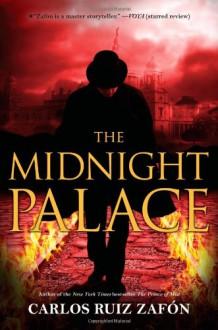 The Midnight Palace - Carlos Ruiz Zafón,Lucia Graves