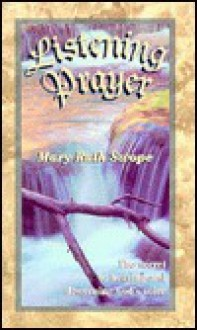 Listening Prayer - Mary Ruth Swope