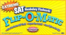 CARDS: Extreme Sat Vocabulary Flashcards Flip O Matic (Flip O Matic) - NOT A BOOK