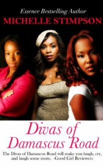 Divas of Damascus Road - Michelle Stimpson