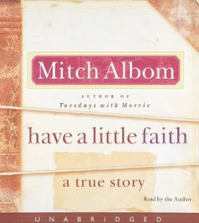 Have a Little Faith CD: A True Story - Mitch Albom
