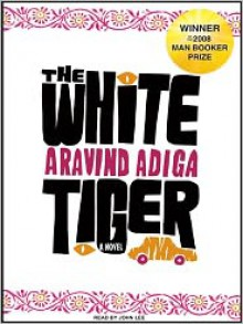 The White Tiger: A Novel -