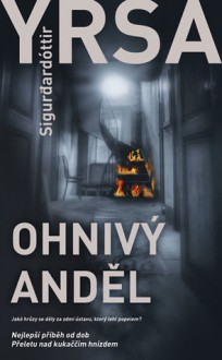 Ohnivý anděl - Yrsa Sigurðardóttir, Eduard Světlík