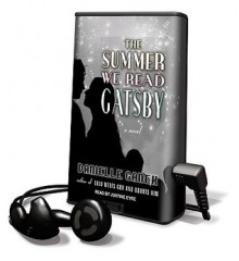 The Summer We Read Gatsby (Audio) - Danielle Ganek, Justine Eyre