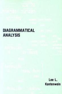 Diagrammatical Analysis - Lee L. Kantenwein