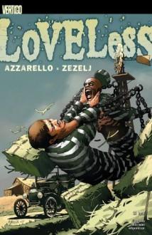 Loveless #22 - Brian Azzarello, Danijel Žeželj