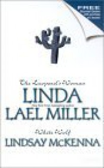 The Leopard's Woman / White Wolf - Linda Lael Miller, Lindsay McKenna