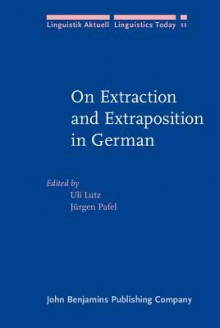 On Extection and Extraposition in German - Uli Lutz