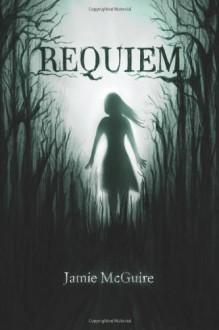 Requiem (Volume 2) - Jamie McGuire