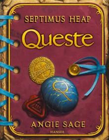 Septimus Heap - Queste - Angie Sage, Mark Zug, Reiner Pfleiderer