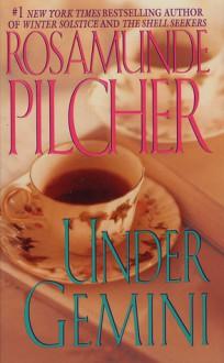 Under Gemini - Rosamunde Pilcher