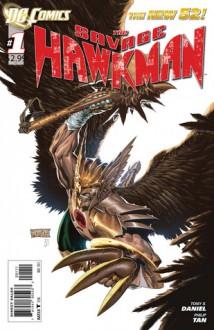 Savage Hawkman #1 - Tony S. Daniel, Philip Tan