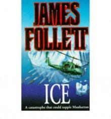 Ice - James Follett