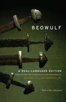 Beowulf: A Dual-Language Edition - Unknown, Howell D. Chickering