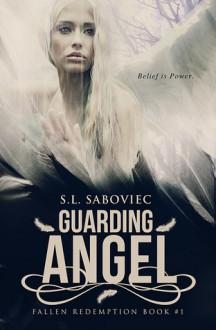 Guarding Angel - S. L. Saboviec