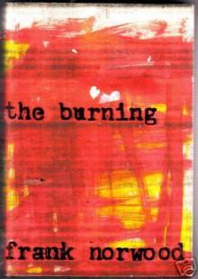 The Burning - Frank Norwood