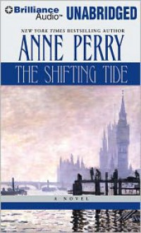 The Shifting Tide - Anne Perry, David Colacci