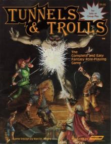 Tunnels & Trolls Rule Book - Ken St. Andre, Elizabeth Danforth, Victoria Poyser, Robin Carver