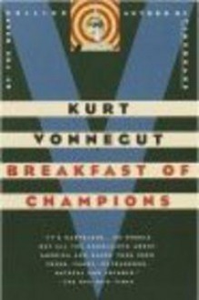 Breakfast of Champions - Kurt Vonnegut