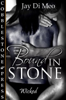 Bound in Stone - Jay Di Meo