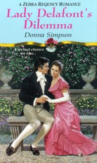 Lady Delafont's Dilemma - Donna Simpson