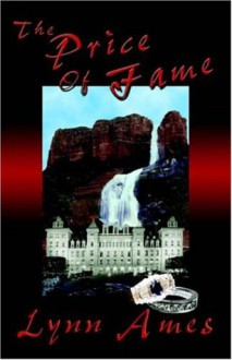 The Price of Fame - Lynn Ames
