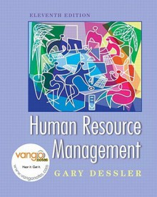 Human Resource Management Value Pack (Includes Prentice Hall Guide to Research Navigator & Vangonotes Access) - Gary Dessler