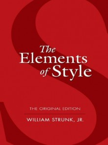 The Elements of Style: The Original Edition (Dover Language Guides) - William Strunk Jr.