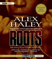 Roots: The Saga of an American Family - Alex Haley, Avery Brooks, Michael Eric Dyson