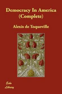 Democracy in America (Complete) - Alexis de Tocqueville