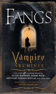 Fangs: The Vampire Archives, Volume 2 - Otto Penzler