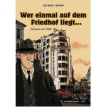 Nestor Burma: Wer einmal auf dem Friedhof liegt... (Gebundene Ausgabe) - Emmanuel Moynot, Léo Malet, Jacques Tardi
