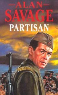 Partisan - Alan Savage
