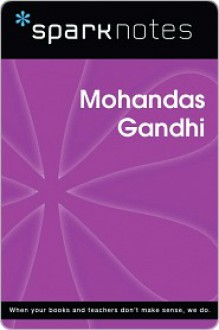 Mohandas Gandhi (SparkNotes Biography Guide Series) - SparkNotes Editors