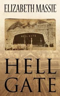 Hell Gate - Elizabeth Massie