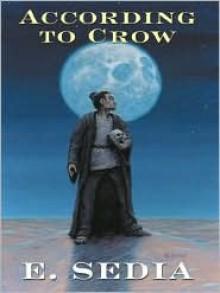 According To Crow (Five Star Science Fiction/Fantasy) - E. Sedia