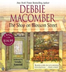 The Shop on Blossom Street CD Low Price: The Shop on Blossom Street CD Low Price - Debbie Macomber, Linda Emond