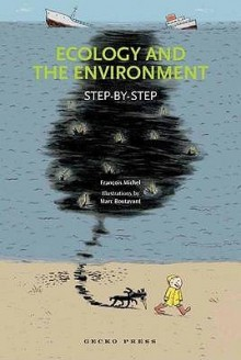 Ecology and the Environment. by Franois Michel - Francois Michel, Marc Boutavant