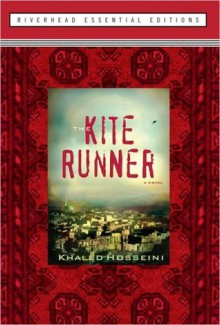 The Kite Runner (Riverhead Essential Editions) - Khaled Hosseini