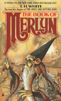 Book Of Merlyn - T.H. White