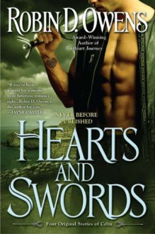 Hearts and Swords: Four Original Stories of Celta - Robin D. Owens