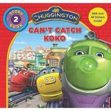Can't Catch Koko (Chuggington Series 1, Episode 1) - Di Redmond, Sarah Ball