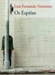 Os Espiões - Luis Fernando Verissimo