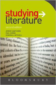 Studying Literature: The Essential Companion - Paul Goring, Jeremy Hawthorn, Domnhall Mitchell