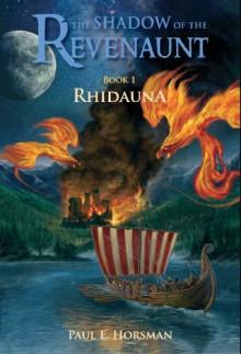 Rhidauna (The Shadow of the Revenaunt) - Paul E. Horsman