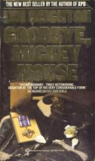 Goodbye Mickey Mouse - Len Deighton