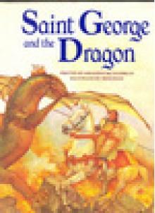 Saint George And The Dragon - Geraldine McCaughrean, Nicki Palin